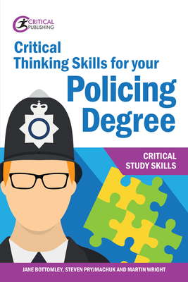 Critical Thinking Skills for your Policing Degree Cover Image