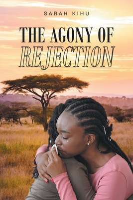 The Agony of Rejection Cover Image