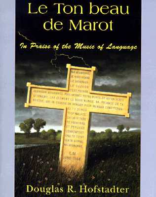 Le Ton Beau de Marot: In Praise of the Music of Language Cover Image
