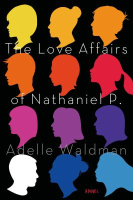 The Love Affairs of Nathaniel P. Cover
