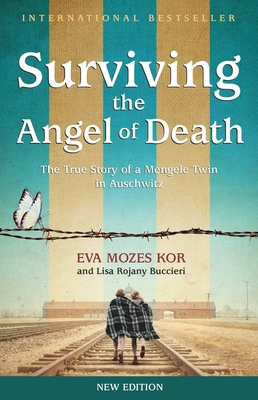 Surviving the Angel of Death: The True Story of a Mengele Twin in Auschwitz Cover Image
