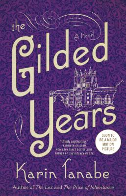 The Gilded Years: A Novel Cover Image