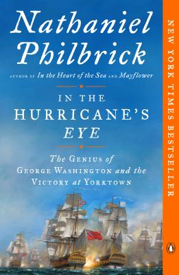 In the Hurricane's Eye: The Genius of George Washington and the Victory at Yorktown (The American Revolution Series #3) Cover Image