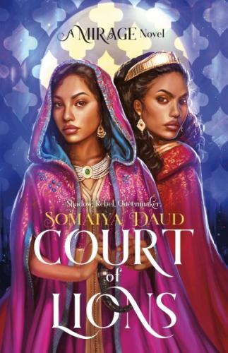 Court of Lions: A Mirage Novel (Mirage Series #2)