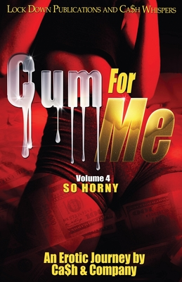Cum For Me 4: So Horny Cover Image