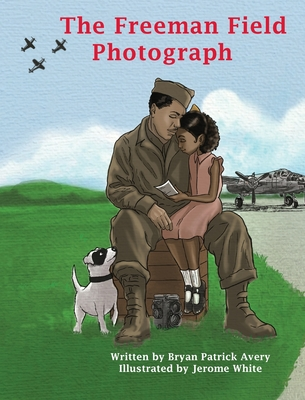 The Freeman Field Photograph Cover Image