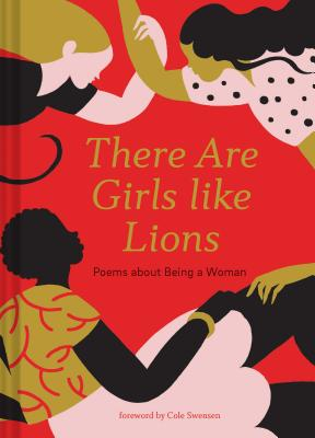 There are Girls like Lions: Poems about Being a Woman Cover Image