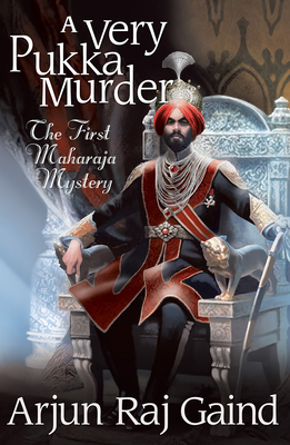 A Very Pukka Murder: The First Maharaja Mystery (Maharajah Mysteries #1) Cover Image