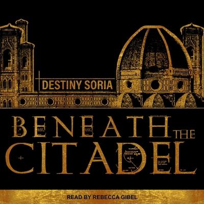 Beneath the Citadel Lib/E Cover Image