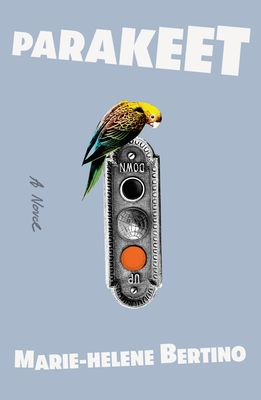 Parakeet: A Novel Cover Image