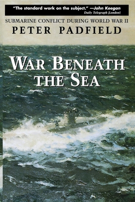 War Beneath the Sea: Submarine Conflict During World War II Cover Image