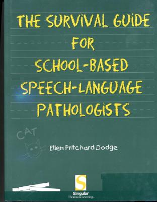 Survival Guide for School-Based Speech-Language Pathologists Cover Image