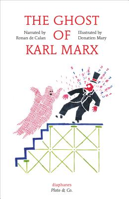 The Ghost of Karl Marx (Diaphanes - Plato & Co.) Cover Image