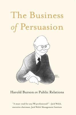 The Business of Persuasion: Harold Burson on Public Relations Cover Image