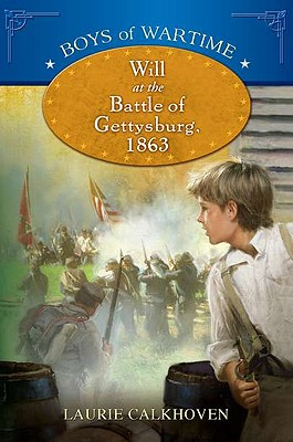 Will at the Battle of Gettysburg Cover