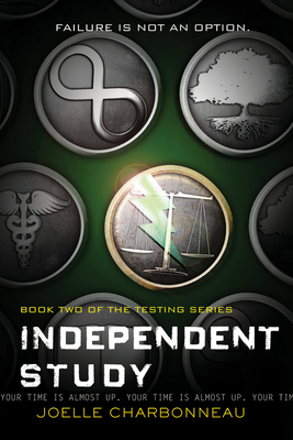 Independent Study: The Testing, Book 2 Cover Image