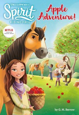 Spirit Riding Free: Apple Adventure! Cover Image