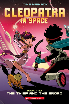 The Thief and the Sword (Cleopatra in Space #2) Cover Image