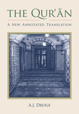 The Qur'an: A New Annotated Translation (Comparative Islamic Studies) Cover Image