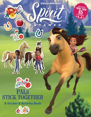Spirit Untamed: PALs Stick Together: A Sticker & Activity Book Cover Image