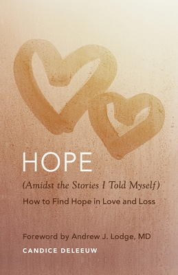 Hope (Amidst the Stories I Told Myself) Cover Image