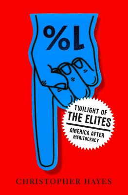 Twilight of the Elites Cover