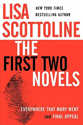 Lisa Scottoline: The First Two Novels: Everywhere That Mary Went and Final Appeal Cover Image