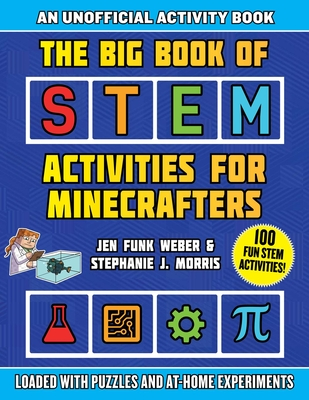 Cover for The Big Book of STEM Activities for Minecrafters