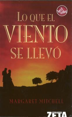 Lo Que el Viento Se Llevo = Gone with the Wind Cover Image