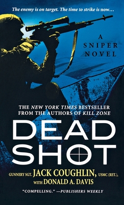 Dead Shot (Kyle Swanson Sniper Novels) Cover Image