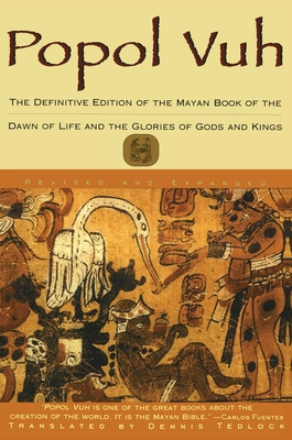 Popol Vuh: The Definitive Edition of the Mayan Book of the Dawn of Life and the Glories of Cover Image