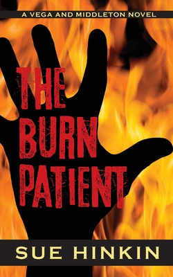 The Burn Patient: A Vega and Middleton Novel Cover Image