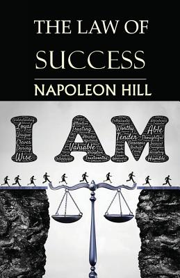 The Law of Success: You Can Do It, if You Believe You Can! Cover Image