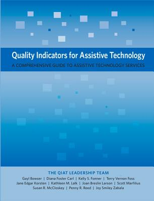 Quality Indicators for Assistive Technology: A Comprehensive Guide to Assistive Technology Services Cover Image
