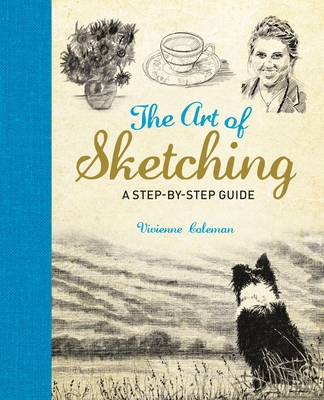 The Art of Sketching: A Step by Step Guide Cover Image