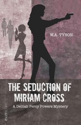 The Seduction of Miriam Cross Cover