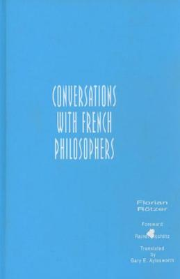 Conversations with French Philosophers Cover