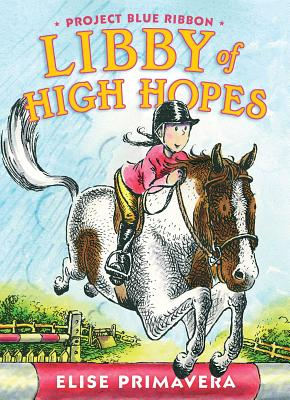 Cover for Libby of High Hopes, Project Blue Ribbon