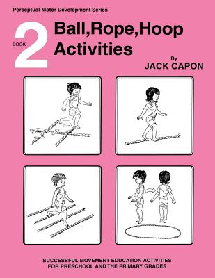 Ball, Rope, Hoop Activities: Book 2 Cover Image