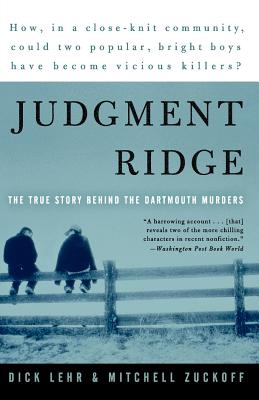 Judgment Ridge: The True Story Behind the Dartmouth Murders Cover Image