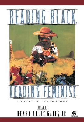 Reading Black, Reading Feminist: A Critical Anthology Cover Image