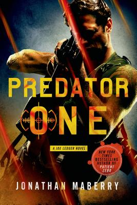 Predator One: A Joe Ledger Novel Cover Image