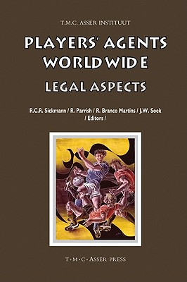 Players' Agents Worldwide: Legal Aspects (Asser International Sports Law) Cover Image