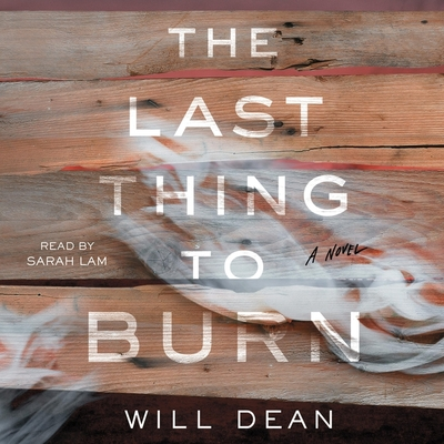 The Last Thing to Burn Cover Image