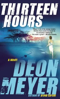 Thirteen Hours: A Benny Griessel Novel Cover Image