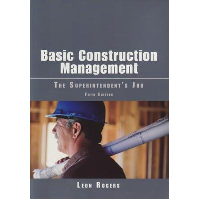 Basic Construction Management: The Superintendent's Job Cover Image