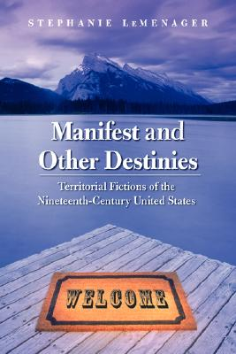 Cover for Manifest and Other Destinies