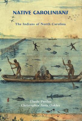 Native Carolinians: The Indians of North Carolina Cover Image