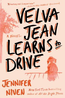 Cover Image for Velva Jean Learns to Drive: A Novel
