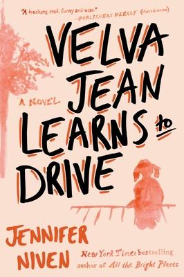 Velva Jean Learns to Drive: Book 1 in the Velva Jean series Cover Image